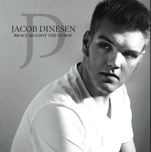 Brace Against The Storm af jacob dinesen