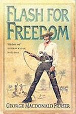 Flash for Freedom! (the Flashman Papers, Book 5) (The Flashman papers, nr. 5)