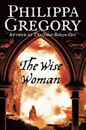 The Wise Woman af Philippa Gregory