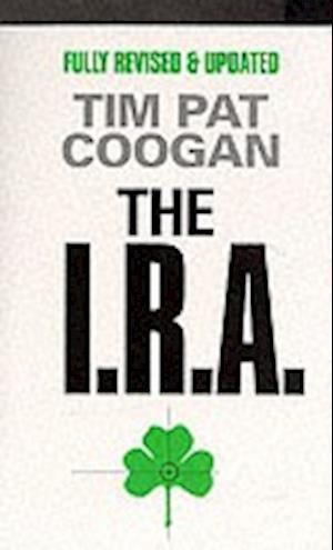 The I.R.A. af Tim Pat Coogan