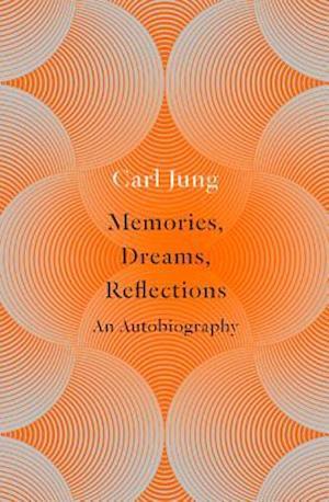 Memories, Dreams, Reflections af Aniela Jaffe, C G Jung, Clara Winston