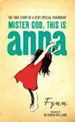 Mister God, This is Anna af Rowan Williams, Papas, Fynn