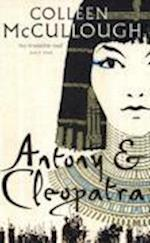 Antony and Cleopatra af Colleen McCullough