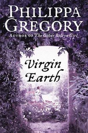 Virgin Earth af Philippa Gregory