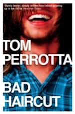 Bad Haircut af Tom Perrotta