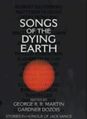 Songs of the Dying Earth af Gardner Dozois, George R R Martin