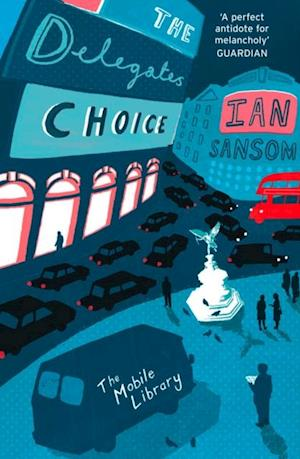 Delegates' Choice (The Mobile Library) af Ian Sansom