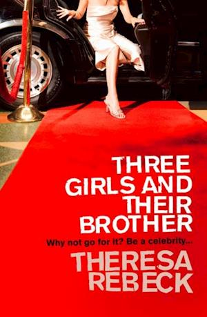 Three Girls and their Brother af Theresa Rebeck