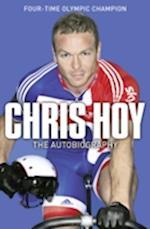Chris Hoy: The Autobiography af Chris Hoy