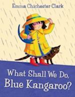 What Shall We Do, Blue Kangaroo? af Joanna Lumley, Emma Chichester Clark