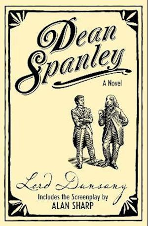 Dean Spanley: The Novel af Lord Dunsany