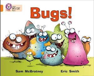 Bugs!: Band 06/Orange af Sam McBratney, Eric Smith