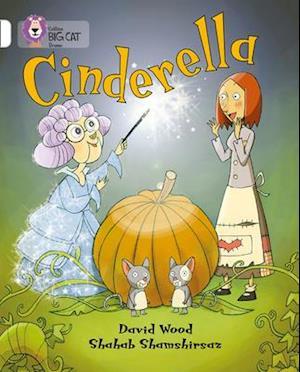 Cinderella: Band 10/White af David Wood, Shahab Shamshirsaz