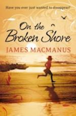 On the Broken Shore af James Macmanus