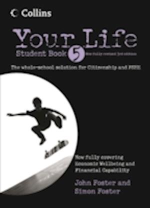 Your Life - Student Book 5 af Kim Richardson, John Foster, Simon Foster