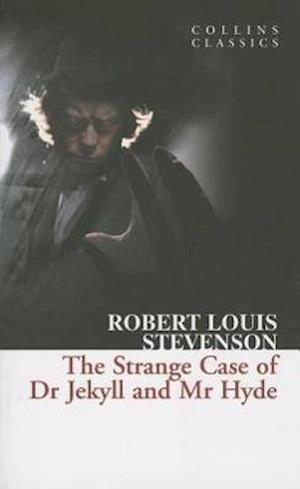 The Strange Case of Dr Jekyll and Mr Hyde af Robert Louis Stevenson