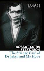 The Strange Case of Dr Jekyll and Mr Hyde af Robert Louis Stevenson