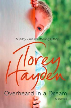 Overheard in a Dream af Torey Hayden