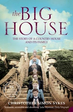 Big House: The Story of a Country House and its Family af Christopher Simon Sykes