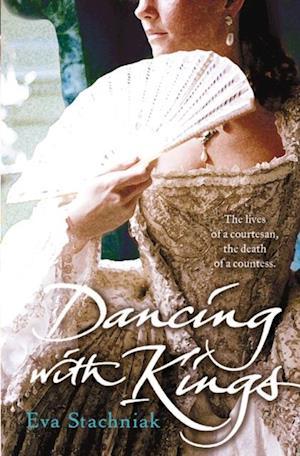 Dancing with Kings af Eva Stachniak