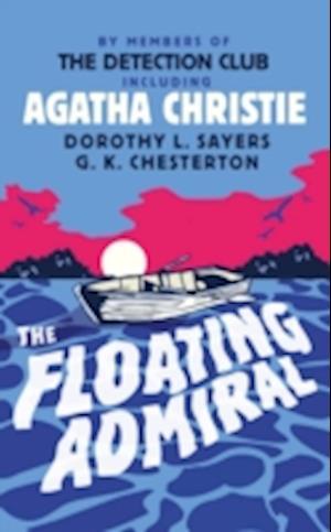 The Floating Admiral af Anthony Berkeley, G K Chesterton, Simon Brett
