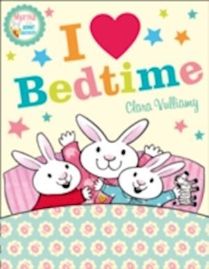 I Heart Bedtime af Clara Vulliamy