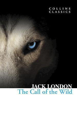 The Call of the Wild af Jack London