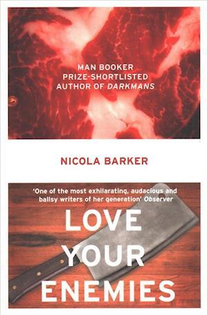 Love Your Enemies af Nicola Barker