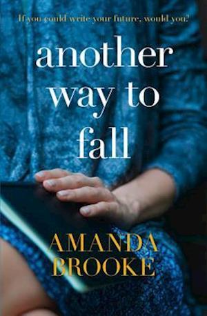 Another Way to Fall af Amanda Brooke