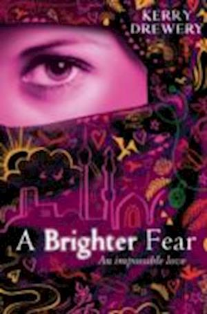 A Brighter Fear af Kerry Drewery