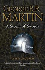 A Storm of Swords: Part 1 Steel and Snow (A Song of Ice and Fire, nr. 3)