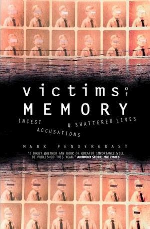 Victims of Memory af Mark Pendergrast