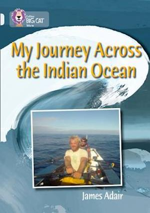 My Journey across the Indian Ocean: Band 17/Diamond af James Adair