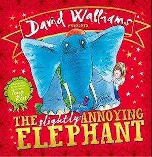 The Slightly Annoying Elephant af David Walliams