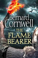 The Flame Bearer (the Last Kingdom Series, Book 10) (The Last Kingdom Series, nr. 10)