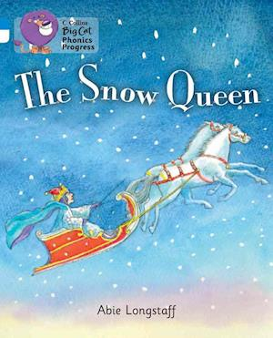 The Snow Queen: Band 04 Blue/Band 10 White af Abie Longstaff