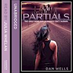 Partials (Partials, Book 1) af Dan Wells