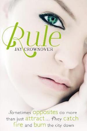 Rule (the Marked Men, Book 1) af Jay Crownover