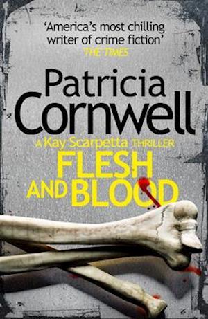 Flesh and Blood af Patricia Cornwell