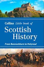 Scottish History: From Bannockburn to Holyrood (Collins Little Books) af John Abernethy