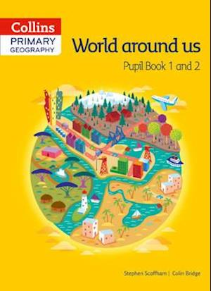 Collins Primary Geography Pupil Book 1 & 2 af Stephen Scoffham