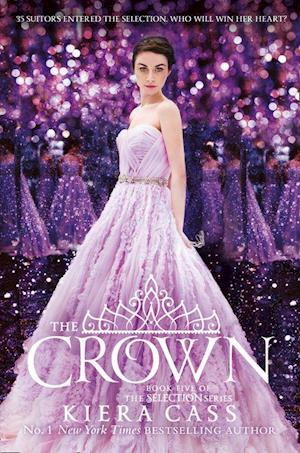 The Crown (the Selection, Book 5) af Kiera Cass
