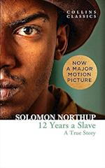 Twelve Years a Slave af Solomon Northup