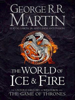 World of Ice and Fire af George R R Martin