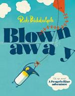 Blown Away af Rob Biddulph