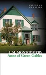 Anne of Green Gables af Lucy Maud Montgomery