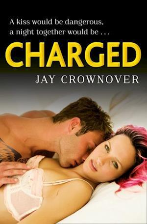 Charged (Saints of Denver, Book 2) af Jay Crownover