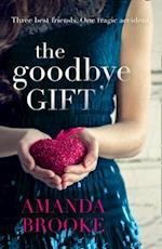 Goodbye Gift: A gripping story of love, friendship and betrayal