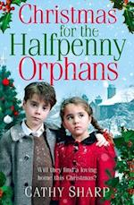 The Christmas for the Halfpenny Orphans (Halfpenny Orphans, Book 3) (Halfpenny Orphans, nr. 3)