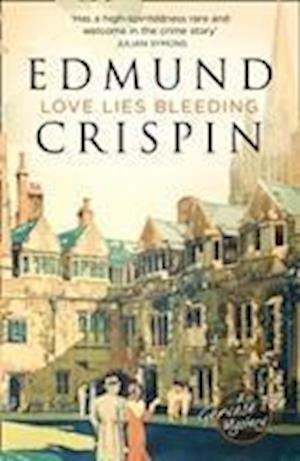 Love Lies Bleeding af Edmund Crispin